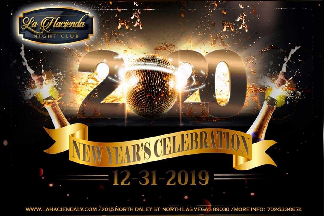 2020 New Year's Celebration at La Hacienda Nightclub